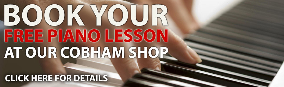 Book your free piano lesson at our Cobham shop